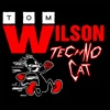 Tom Wilson - Techno Cat (DJ Scott Harmony Mix)
