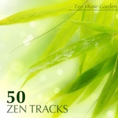 50 Zen Tracks - Best Meditation Music & Nice Soothing Songs with Relaxing Sounds and Transcendental Meditation Mantras for Zen Garden - Zen Music Garden