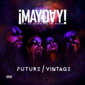 ¡MAYDAY! - Future Vintage  artwork