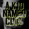 A Kid Named Cudi, Kid Cudi