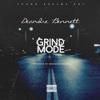 Grind Mode - Deandre Bennett