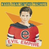 Evil Empire - Rage Against the Machine Cover Art