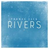 Thomas Jack - Rivers artwork