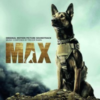 Max - Official Soundtrack