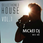 Selectioned House, Vol. 1 (Mix One)