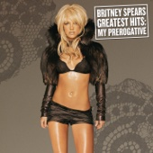 Greatest Hits: My Prerogative - Britney Spears Cover Art