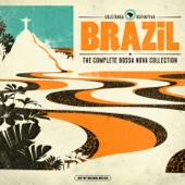 Brazil - The Complete Bossa Nova Collection