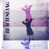 Beach Slang - The Things We Do To Find People Who Feel Like Us  artwork