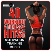 40 Workout & Fitness Hits 2015. Motivation Training Music