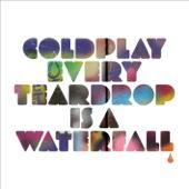 Every Teardrop Is a Waterfall - Single