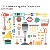 Voices of Asia 2013 Asian a Cappella Compilation