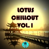Lotus Chillout, Vol. 1