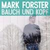 Start:18:49 - Mark Forster - Au Revoir