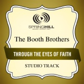 Through the Eyes of Faith (Medium Key Performance Track Without Background Vocals)