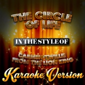 Circle of Life (Carmen Twillie) [In the Style of Lion King, The] [Karaoke Version]