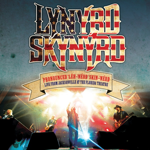 Live from jacksonville at the florida theatre lynyrd skynyrd cd cover