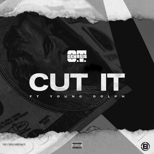 Cut It (feat. Young Dolph) - O.T. Genasis