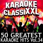 50 Greatest Karaoke Hits, Vol. 34 (Karaoke Version)