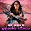 Hit Songs of Anushka Sharma