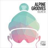 Alpine Grooves, Vol. 7 (Kristallhütte)