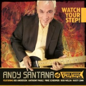 Andy Santana and the West Coast Playboys - Watch Your Step!  artwork