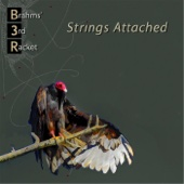 Strings Attached - Brahms' Third Racket