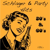 50's & 60's Schlager & Party Hits, Vol. 1
