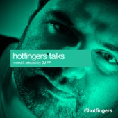 Hotfingers Talks (Selected and Mixed by DJ PP) cover art