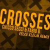 Chicco Secci & Fabio B - Crosses