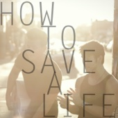 How To Save a Life (feat. Max Schneider) [Acoustic]