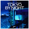 Tokyo by Night (feat. Karin Park) [Axwell Remix]
