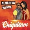 Chiquitam (feat. Claudia) - EP, Al'Varela