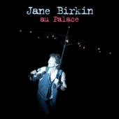 Jâne Birkin au Palace (Version deluxe) [Live]