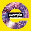 All the Wrong Places (Remixes) - EP, Example
