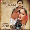 Jab Tak Hai Jaan (Original Motion Picture Soundtrack)