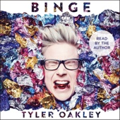 Tyler Oakley - Binge (Unabridged) artwork