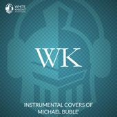 Instrumental Covers of Michael Buble'