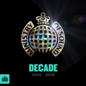 Decade 2000-2009 - Ministry of Sound