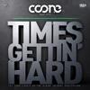 Times Gettin' Hard (feat. K19)