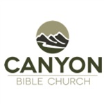 Canyon Bible Church: Weekly Messages