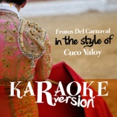 Frutos Del Carnaval (In the Style of Cuco Valoy) [Karaoke Version]