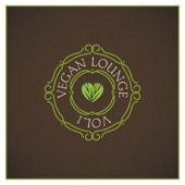 Vegan Lounge, Vol. 1