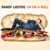 Cover to Randy Liedtke's I'm On a Roll