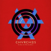CHVRCHES - The Bones of What You Believe (Special Edition)  artwork