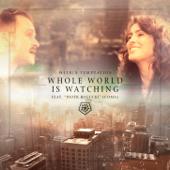 Whole World Is Watching (feat. Piotr Rogucki)
