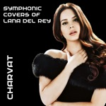 Symphonic Covers of Lana Del Rey - Single