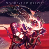 Mantras of War - Goodbye to Gravity