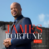 Live Through It - James Fortune & FIYA, FIYA & James Fortune