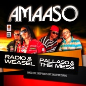 Amaaso (feat. Pallaso & the Mess) - Radio & Weasel