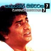 Clarence Sihiwatana, Vol. 7 - Clarance Wijewardane, Indrani Perera & Annessley Malwana